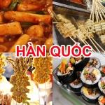 Địa chỉ ăn món ăn vặt Hàn quốc ngon, nổi tiếng không nên bỏ qua